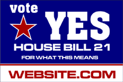 Yard Sign Template for Vote Yes House Bill with website