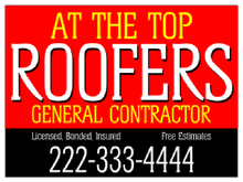 Yard Sign Template for At The Top Roofers General Contractor