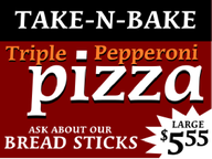 Yard Sign Template for Take-n-Bake Pepperoni Pizza