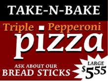 Yard Sign Template for Take-n-Bake Pepperoni Pizza
